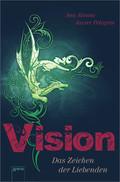 Vision - Das Zeichen der Liebenden
