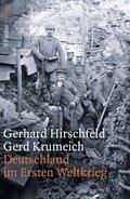 Deutschland im Ersten Weltkrieg