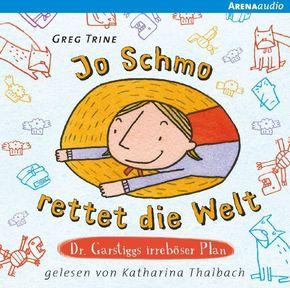 Jo Schmo rettet die Welt, 1 Audio-CD