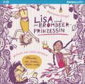 Lisa und die Brombeerprinzessin, 2 Audio-CDs