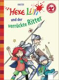 Hexe Lilli und der verrückte Ritter