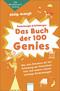 Das Buch der 100 Genies