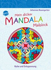 Mein dicker Mandala-Malblock. Ruhe und Entspannung