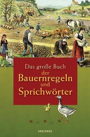 Das große Buch der Bauernregeln und Sprichwörter