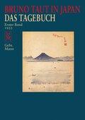 Bruno Taut in Japan, Das Tagebuch - Bd.1