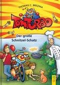 Tom Turbo - Der große Schnitzel-Schatz