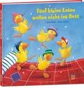 Fünf kleine Enten wollen nicht ins Bett
