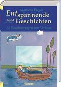 Entspannende Geschichten - Bd.2
