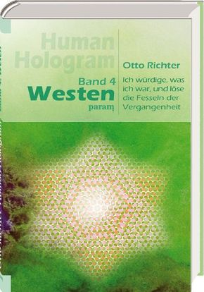 Human Hologram, Band 4: Westen
