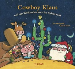 Cowboy Klaus und der Weihnachtsmann im Kaktuswald