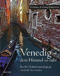 Venedig - dem Himmel so nah!