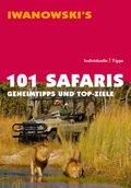 Iwanowski's 101 Safaris, Geheimtipps und Top-Ziele - Reiseführer