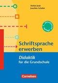 Schriftsprache erwerben - Didaktik für die Grundschule