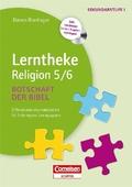 Lerntheke Religion 5/6: Botschaft der Bibel, m. Kopiervorlagen CD-ROM