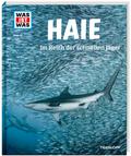 Haie. Im Reich der schnellen Jäger - Was ist was Bd.95