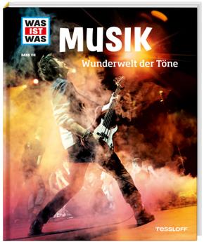Musik. Wunderwelt der Töne - Was ist was Bd.116