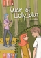 Wer ist Lolly_blu?, Lesestufe 3