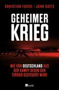 Geheimer Krieg - Wie von Deutschland aus der Kampf gegen den Terror gesteuert wird