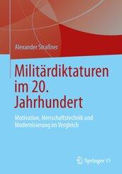 Militärdiktaturen im 20. Jahrhundert
