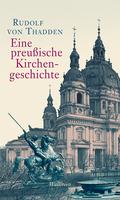 Eine preußische Kirchengeschichte