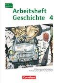 Forum Geschichte, Allgemeine Ausgabe: Vom Ende des Ersten Weltkrieges bis zur Gegenwart, Arbeitsheft; 4