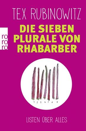 Die sieben Plurale von Rhabarber - Listen über alles