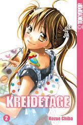Kreidetage - Bd.2