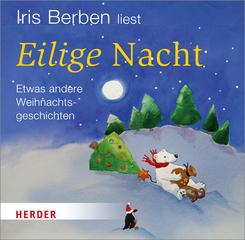 Iris Berben liest: Eilige Nacht, 1 Audio-CD