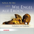 Nina Petri liest: Wie Engel auf Erden, 1 Audio-CD