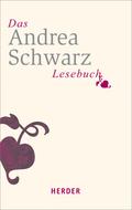 Das Andrea-Schwarz-Lesebuch