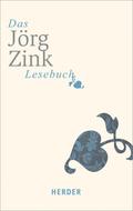 Das Jörg-Zink-Lesebuch