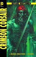Before Watchmen - Crimson Corsair