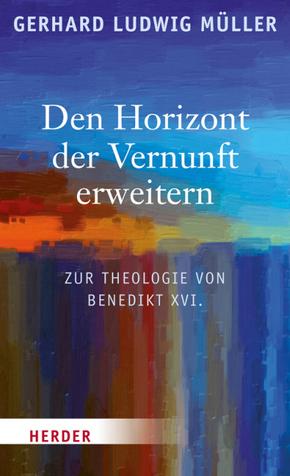 Den Horizont der Vernunft erweitern