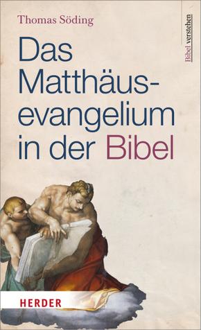 Das Matthäusevangelium in der Bibel
