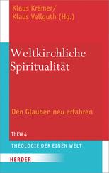 Weltkirchliche Spiritualität