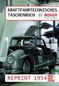 Kraftfahrtechnisches Taschenbuch Reprint, 1954