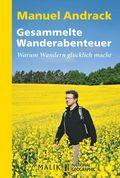 Manuel Andrack - Gesammelte Wanderabenteuer (Doppelband)