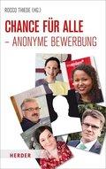 Chance für alle - Anonyme Bewerbung