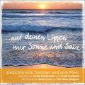 Auf deinen Lippen nur Sonne und Salz, 1 Audio-CD