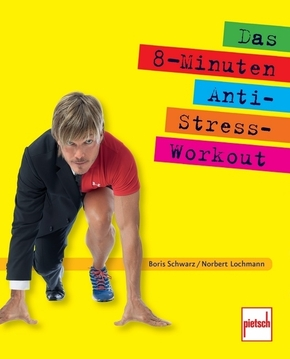 Das 8-Minuten-Anti-Stress-Workout