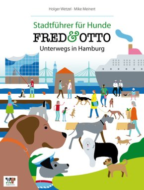 FRED & OTTO, Unterwegs in Hamburg