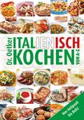 Dr. Oetker Italienisch kochen von A-Z