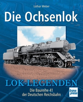 Die Ochsenlok – Lok-Legenden –