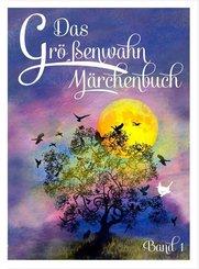 Das Größenwahn Märchenbuch - Bd.1