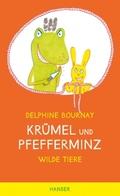 Krümel und Pfefferminz - Wilde Tiere
