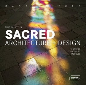 Masterpieces: Sacred Architecture + Design