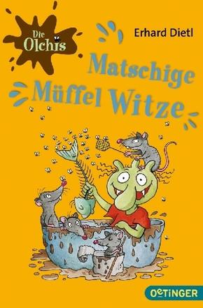 Die Olchis - Matschige Müffelwitze
