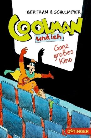 Coolman und ich - Ganz großes Kino