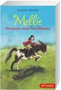 Mellie - Abenteuer einer Ponyflüsterin