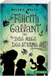 Felicity Gallant und Das Augen des Sturms